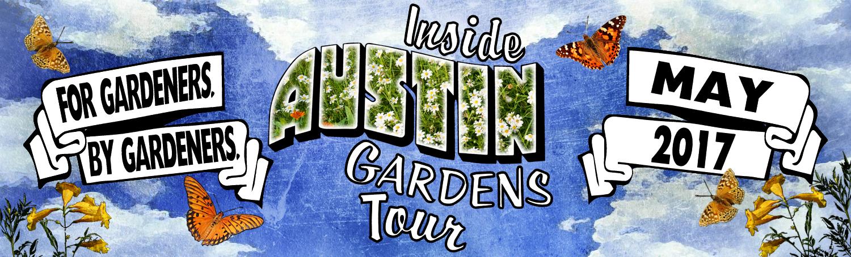 Inside Austin Gardens Tour